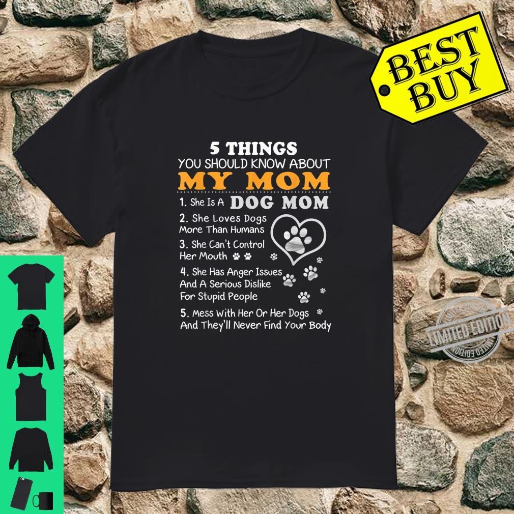 5 Things You Should Know Mom Dog Mom Shirt