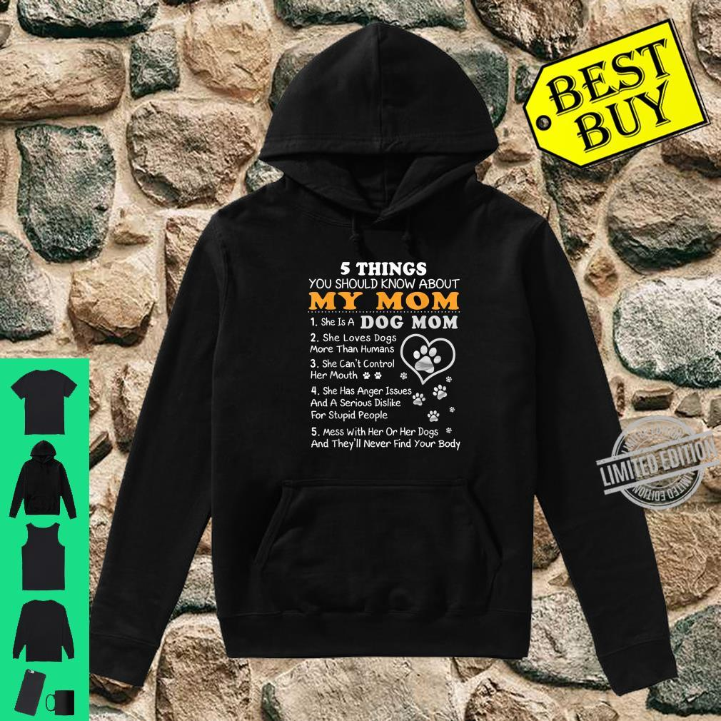 5 Things You Should Know Mom Dog Mom Shirt hoodie