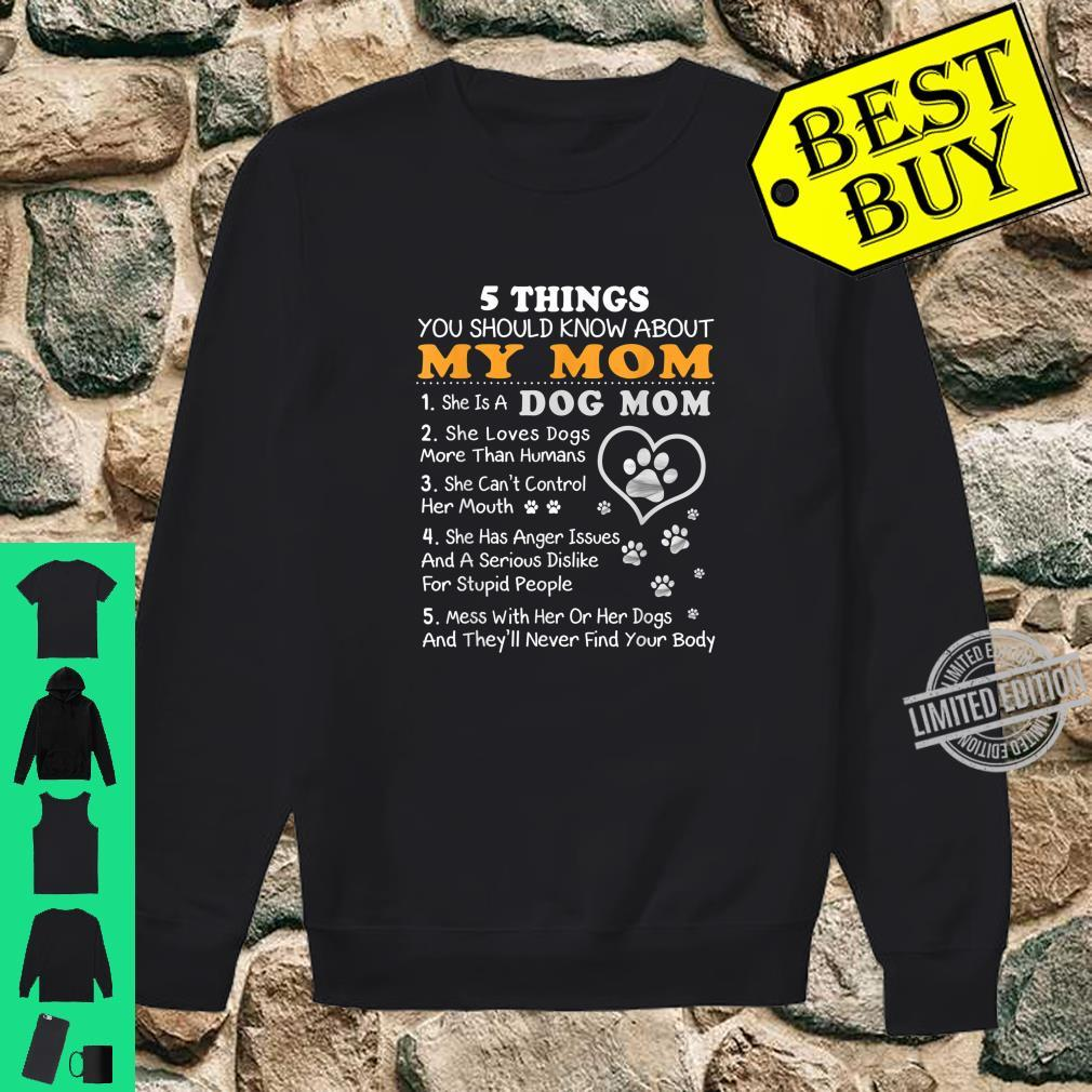 5 Things You Should Know Mom Dog Mom Shirt sweater