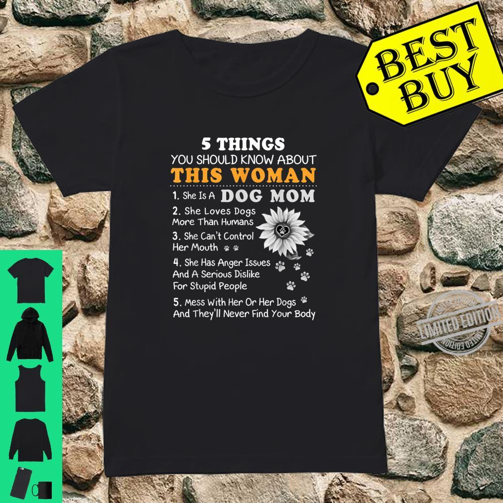 5 Things You Should Know This Dog Mom Sunflower Shirt ladies tee