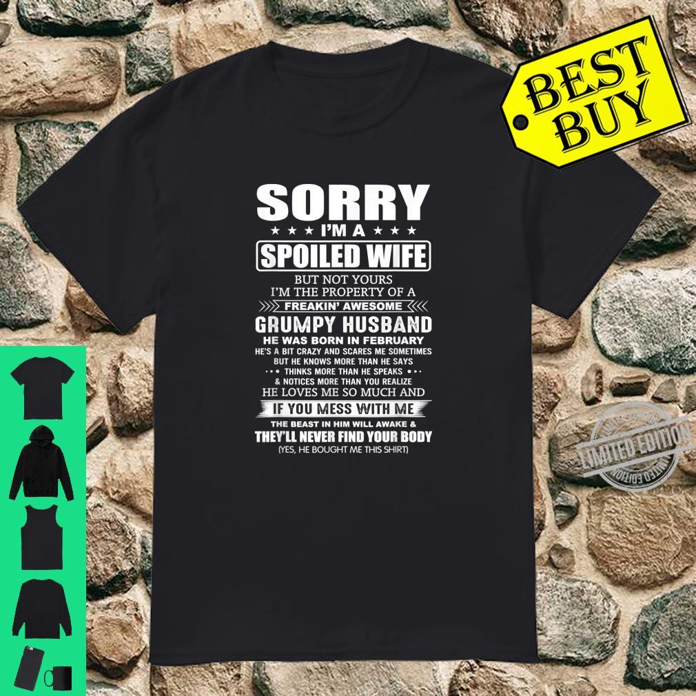 A Spoiled Wife of Freakin' Awesome Grumpy February Husband Shirt
