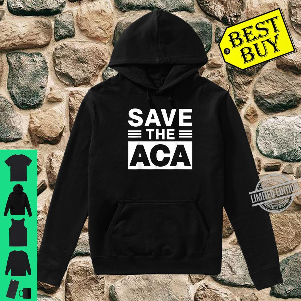 Affordable Care Act Shirt hoodie