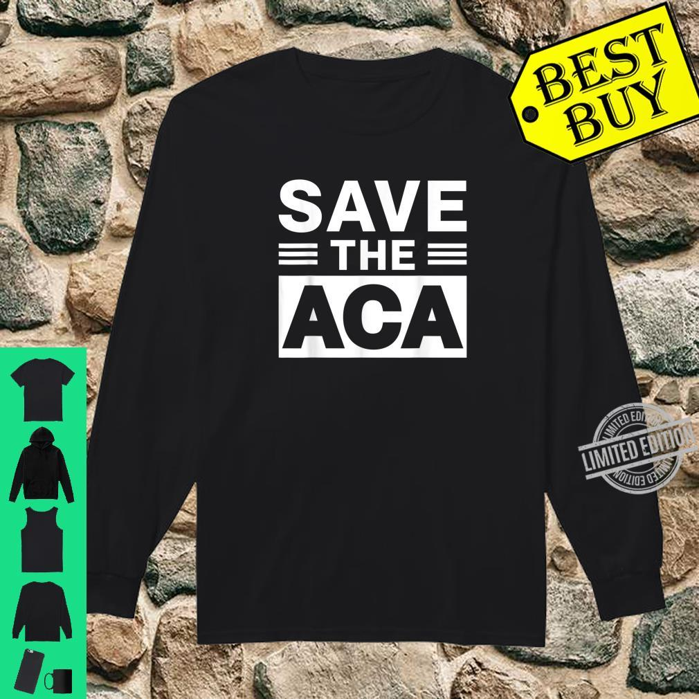 Affordable Care Act Shirt long sleeved