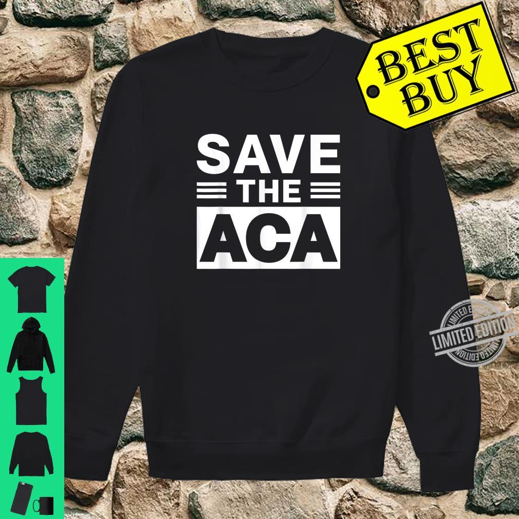 Affordable Care Act Shirt sweater