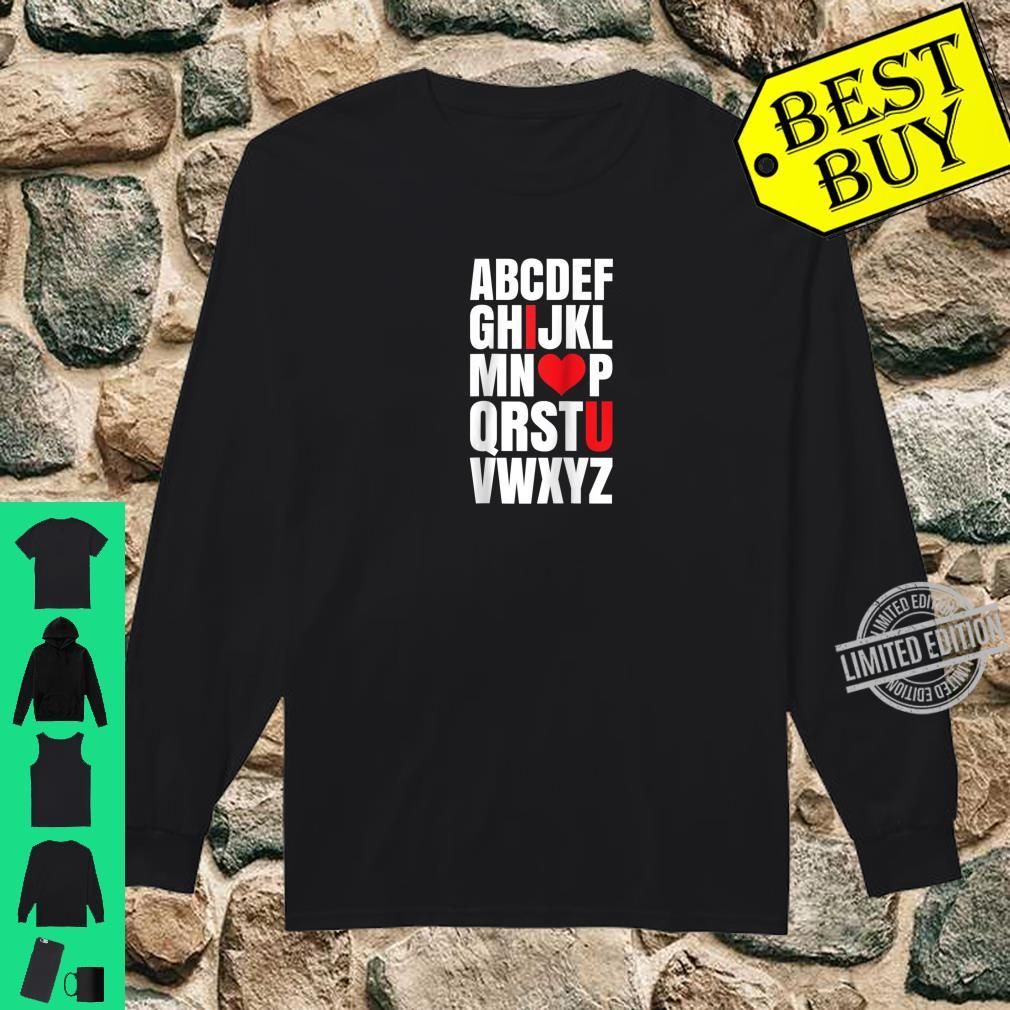 Alphabet I Love You Abcd February Love Holiday Shirt long sleeved