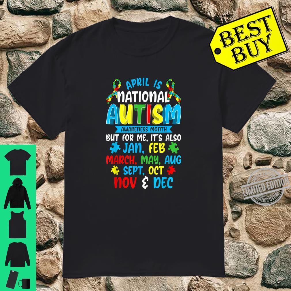 Autism Awareness April Is National Autism Awareness Month Shirt