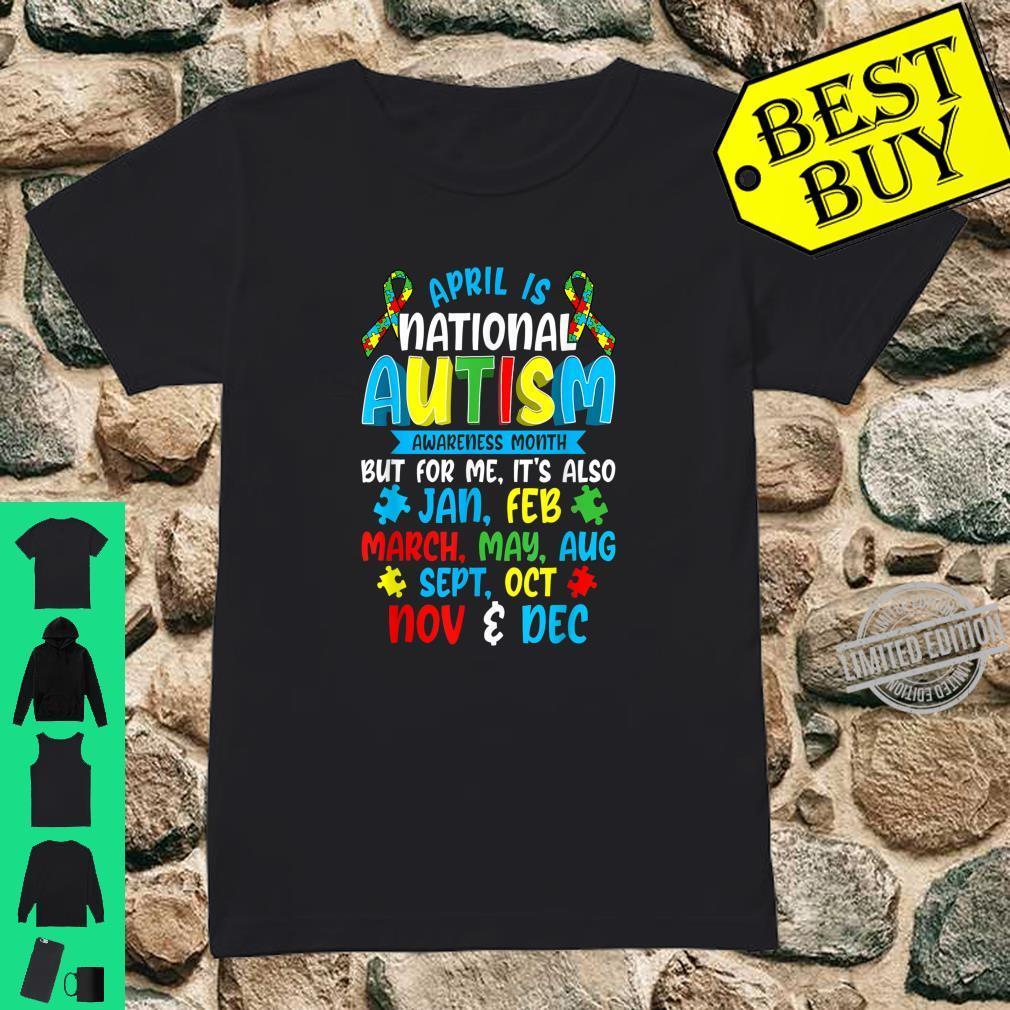 Autism Awareness April Is National Autism Awareness Month Shirt ladies tee