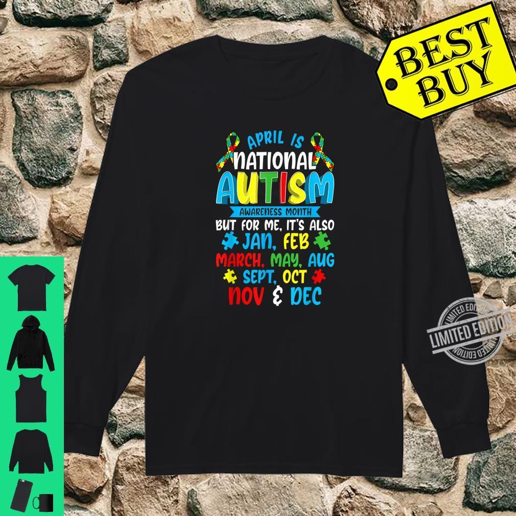 Autism Awareness April Is National Autism Awareness Month Shirt long sleeved