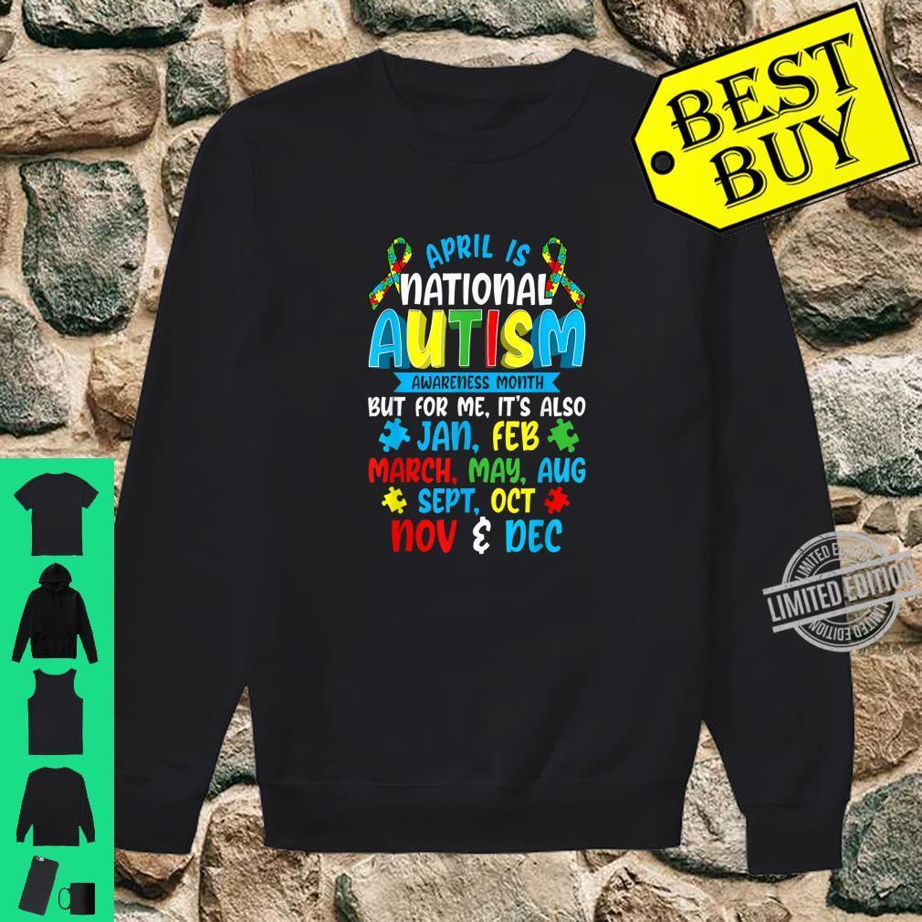 Autism Awareness April Is National Autism Awareness Month Shirt sweater
