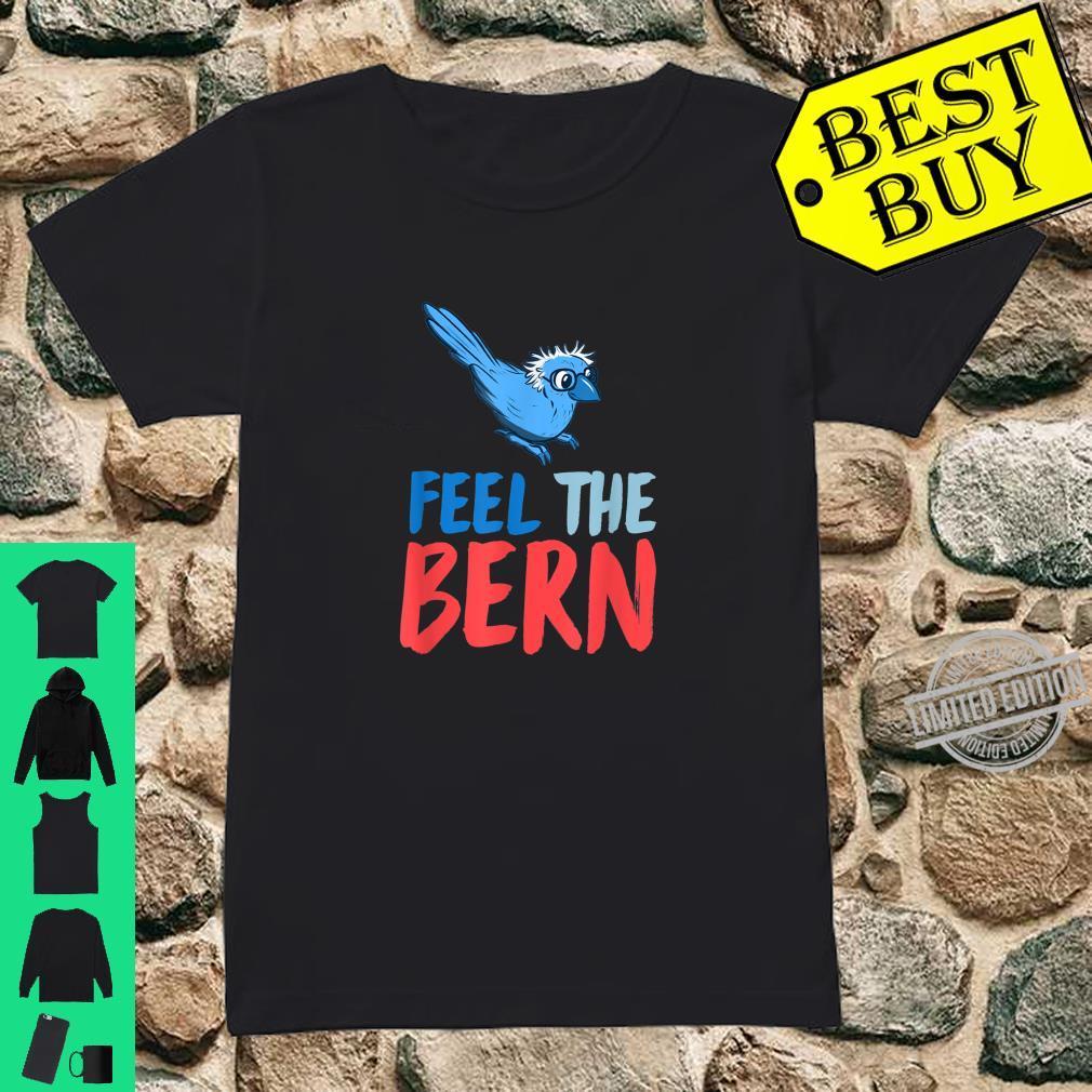 Bernie 2020 Feel The Bern Blue Bird Wig Glasses Shirt ladies tee