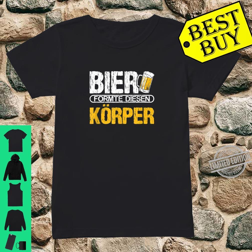 Bier formte diesen Körper Fun Biertrinker Saufen Saufspruch Shirt ladies tee