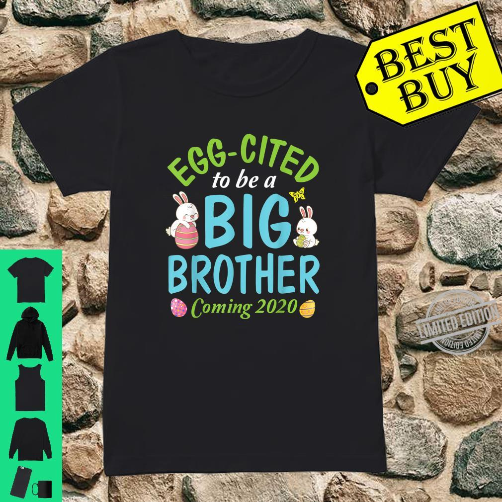 Bunny & Easter Eggs Eggcited To Be A Big Brother Coming 2020 Shirt ladies tee