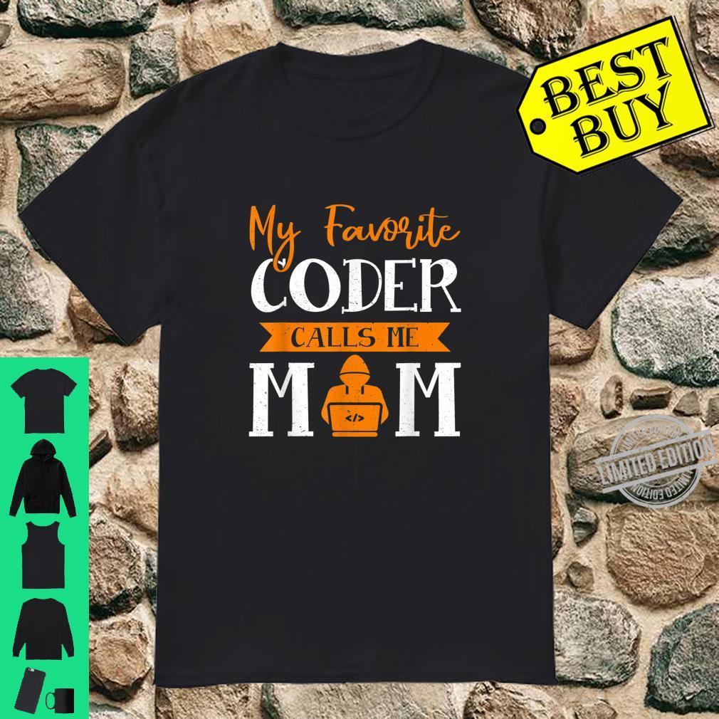 Coder Mother Day Shirt My Favorite Coder Calls Me Mom Shirt