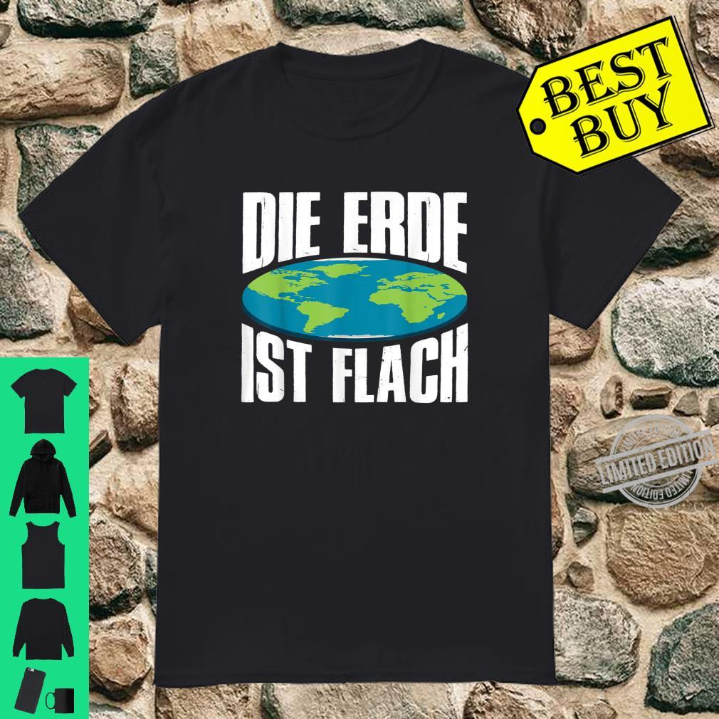 Die Erde Ist Flach Flat Earth Society Flache Erde Globus Shirt