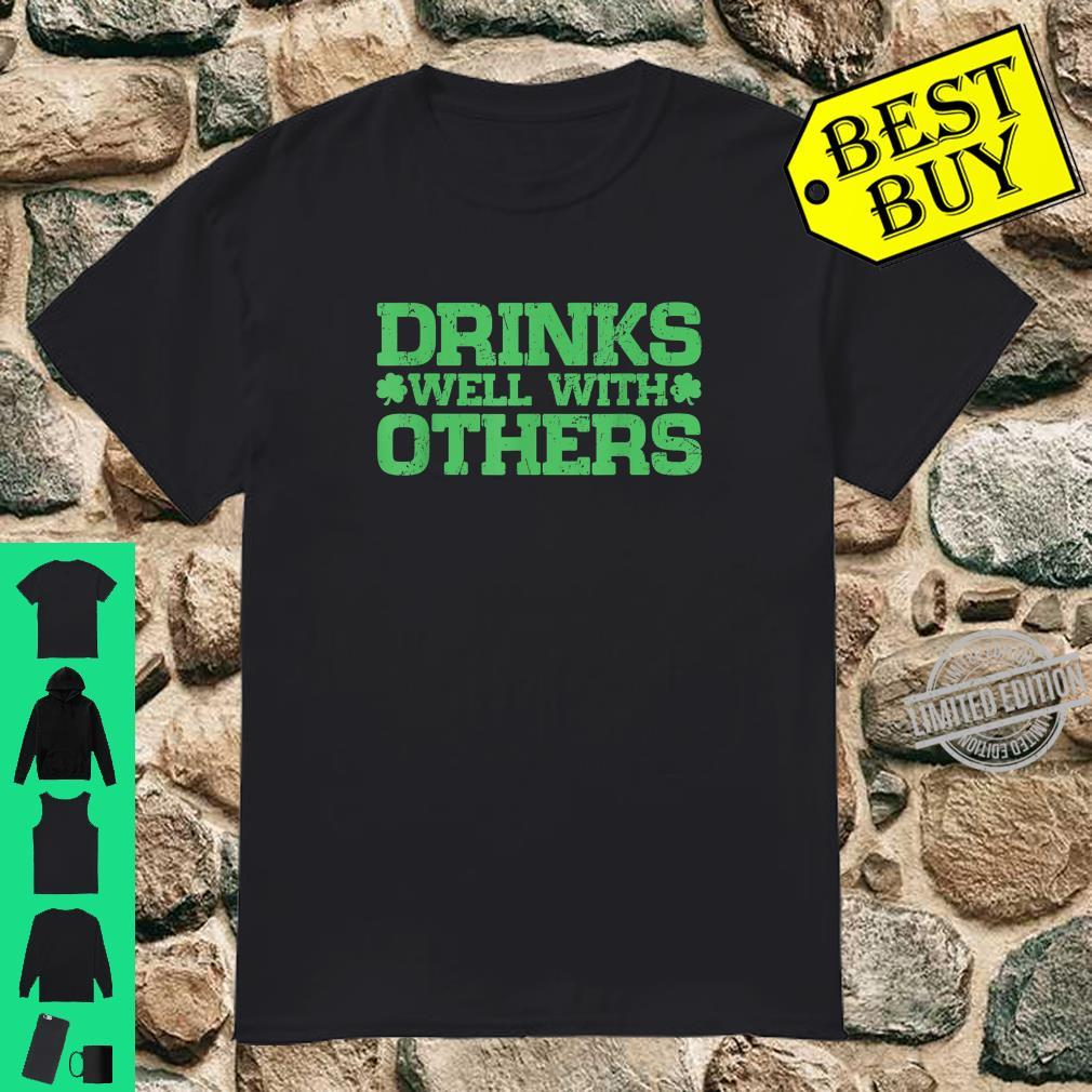 Drinks Well With Others Beer St. Patrick's Day Shirt