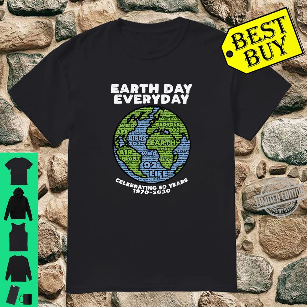 Earth Words Day Everyday Celebrating 50 Years 19702020 Shirt