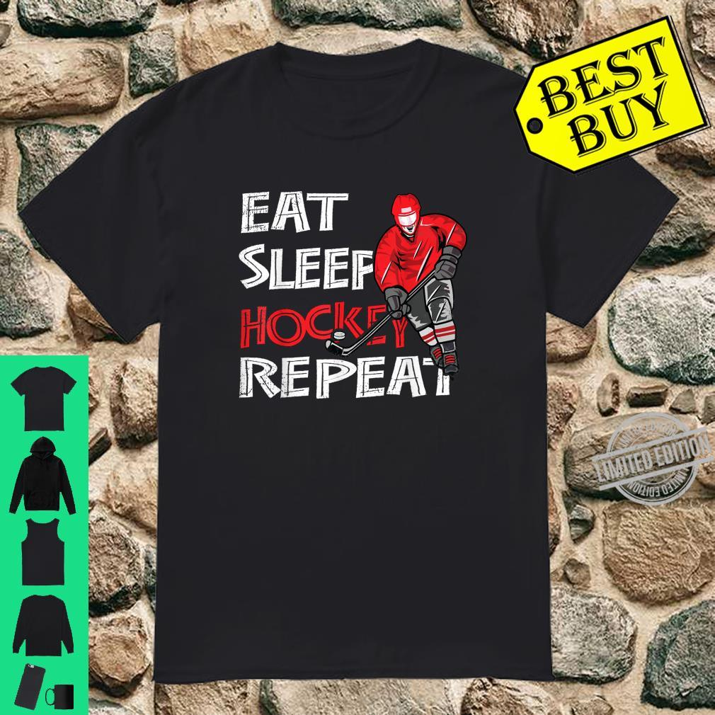 Eat Sleep Hockey Repeat Shirt with Puck and Stick Shirt