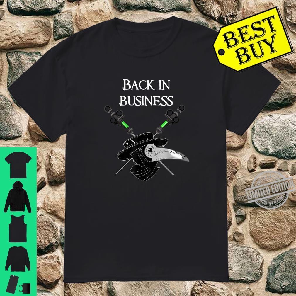 Fantasy Plague doctor medieval back in business 2020 Shirt