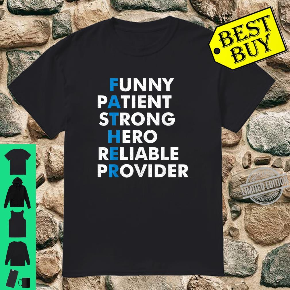Father Meaning Strong Hero Best For Father's Day Shirt