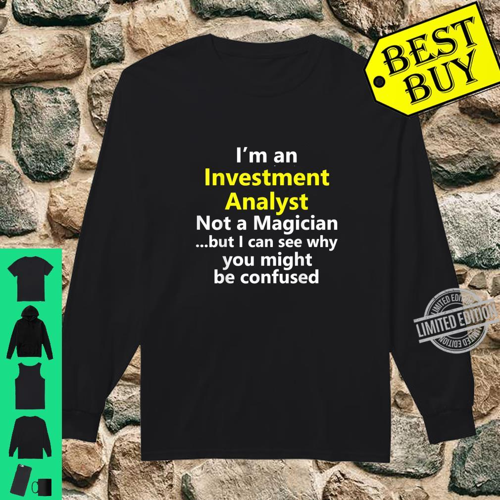 Funny Investment Analyst Job Career Occupation Profession Shirt long sleeved