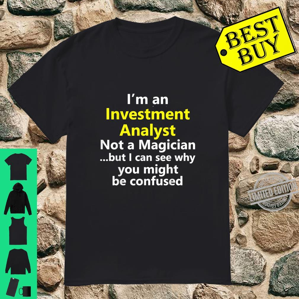 Funny Investment Analyst Job Career Occupation Profession Shirt