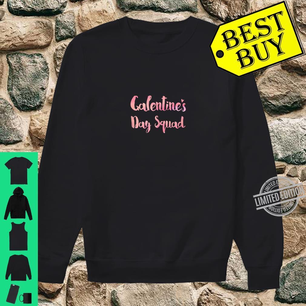 Galentines Day Shirt sweater