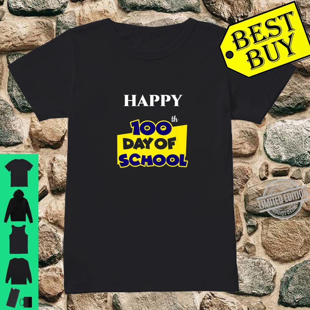 Happy 100th Day of School for Teacher or Child Shirt ladies tee