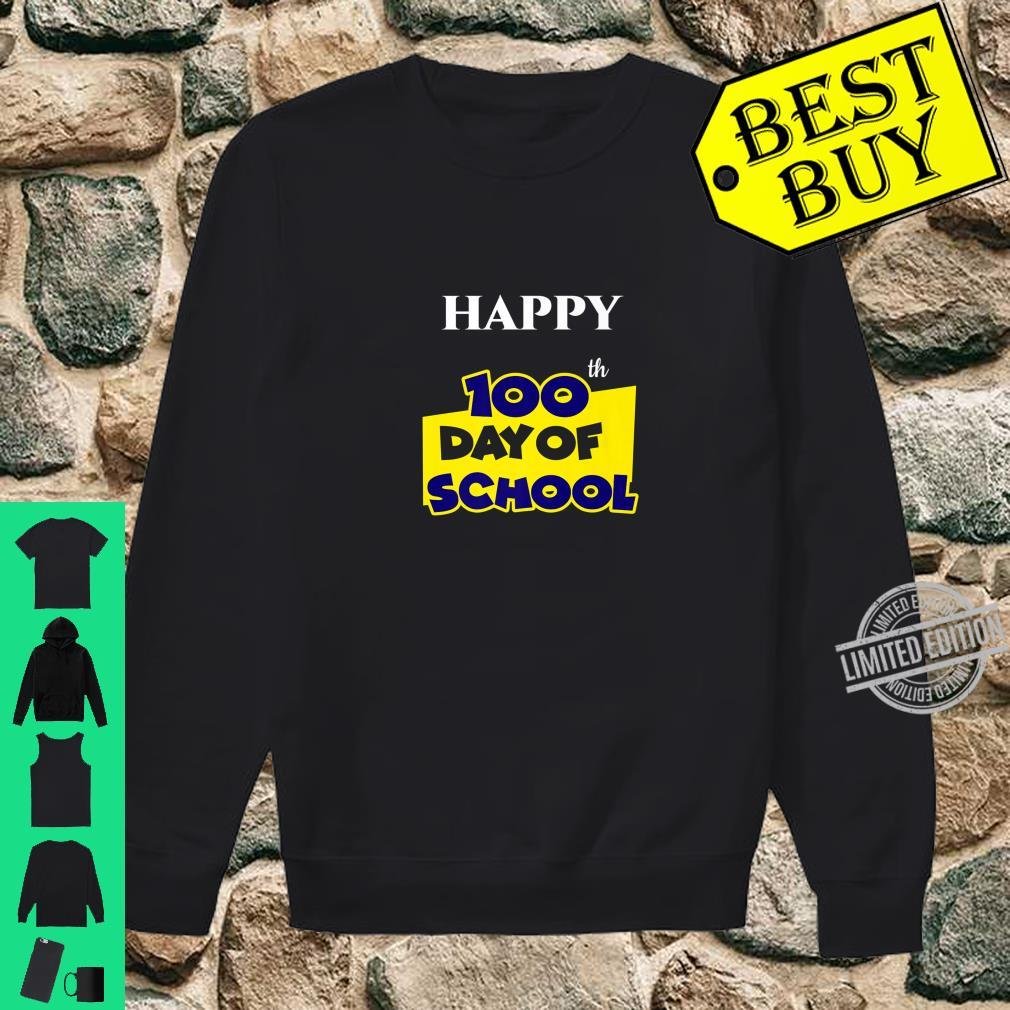 Happy 100th Day of School for Teacher or Child Shirt sweater