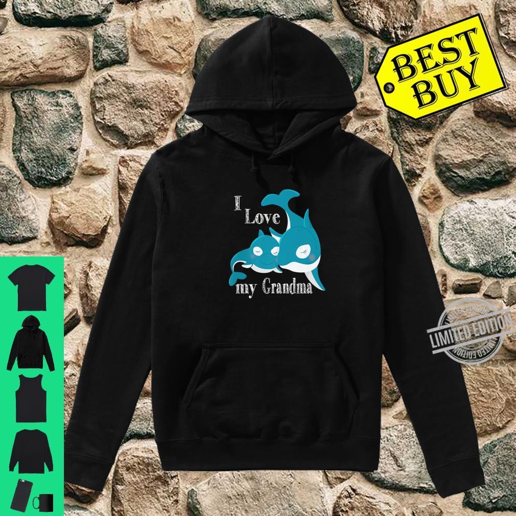 I Love My Grandma, Baby Whale Family Love Shirt hoodie