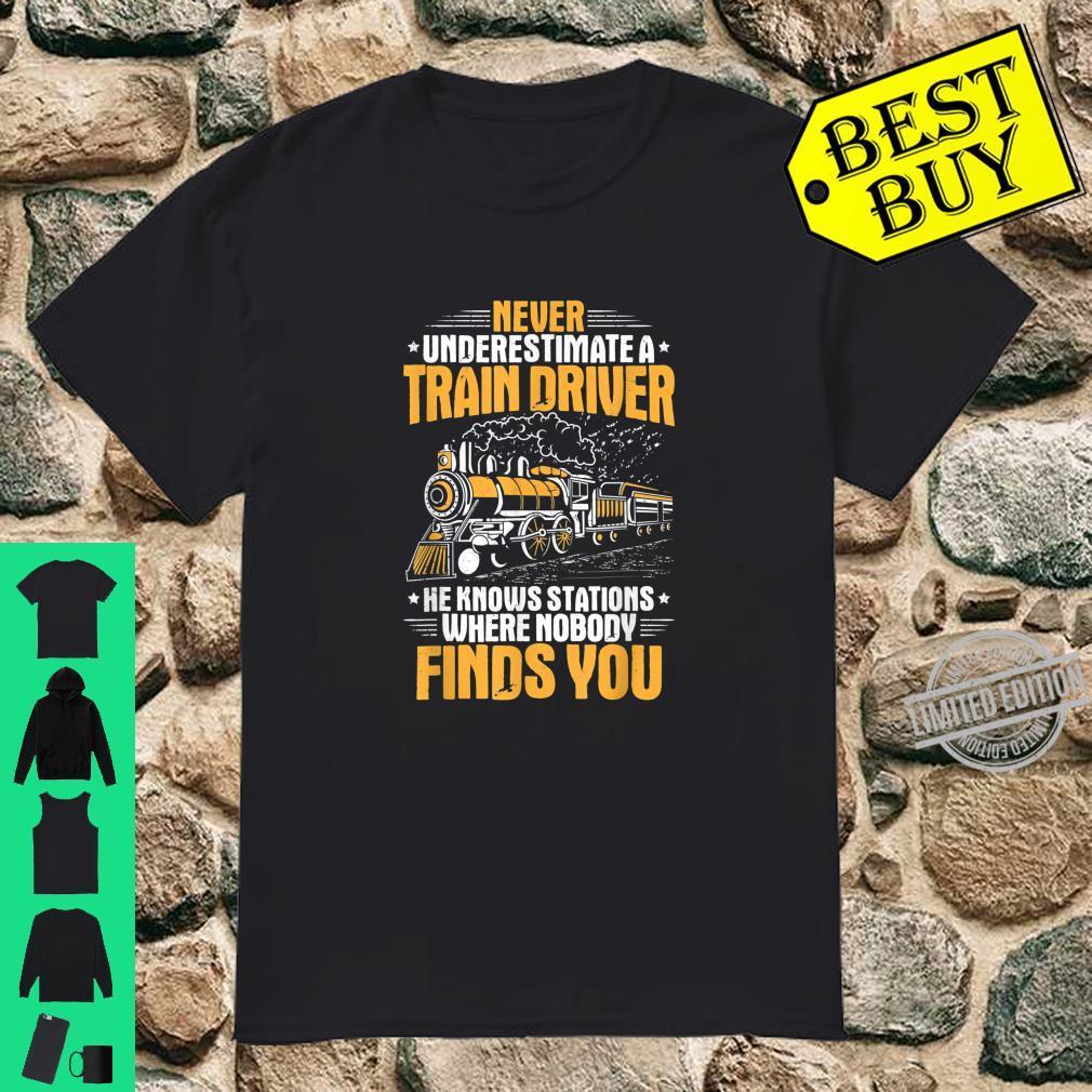 Locomotive Engineer Never Underestimate A Train Driver Shirt