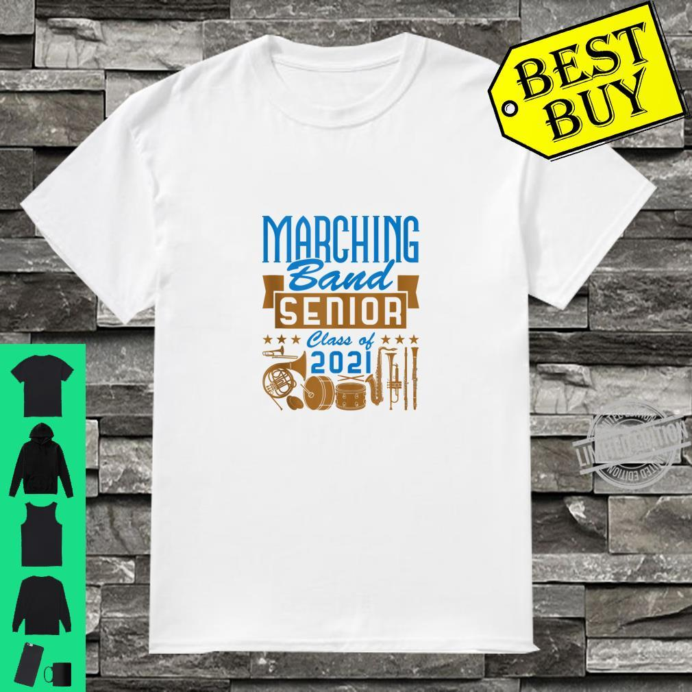 Marching Band Senior 2021 High School College Class of 2021 Shirt