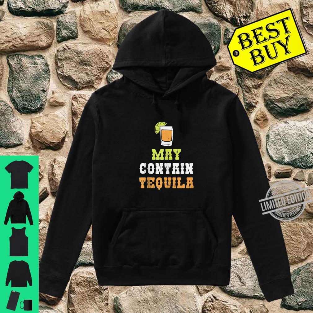 May Contain Tequila Cinco De Mayo Mexican Drinking Shirt hoodie