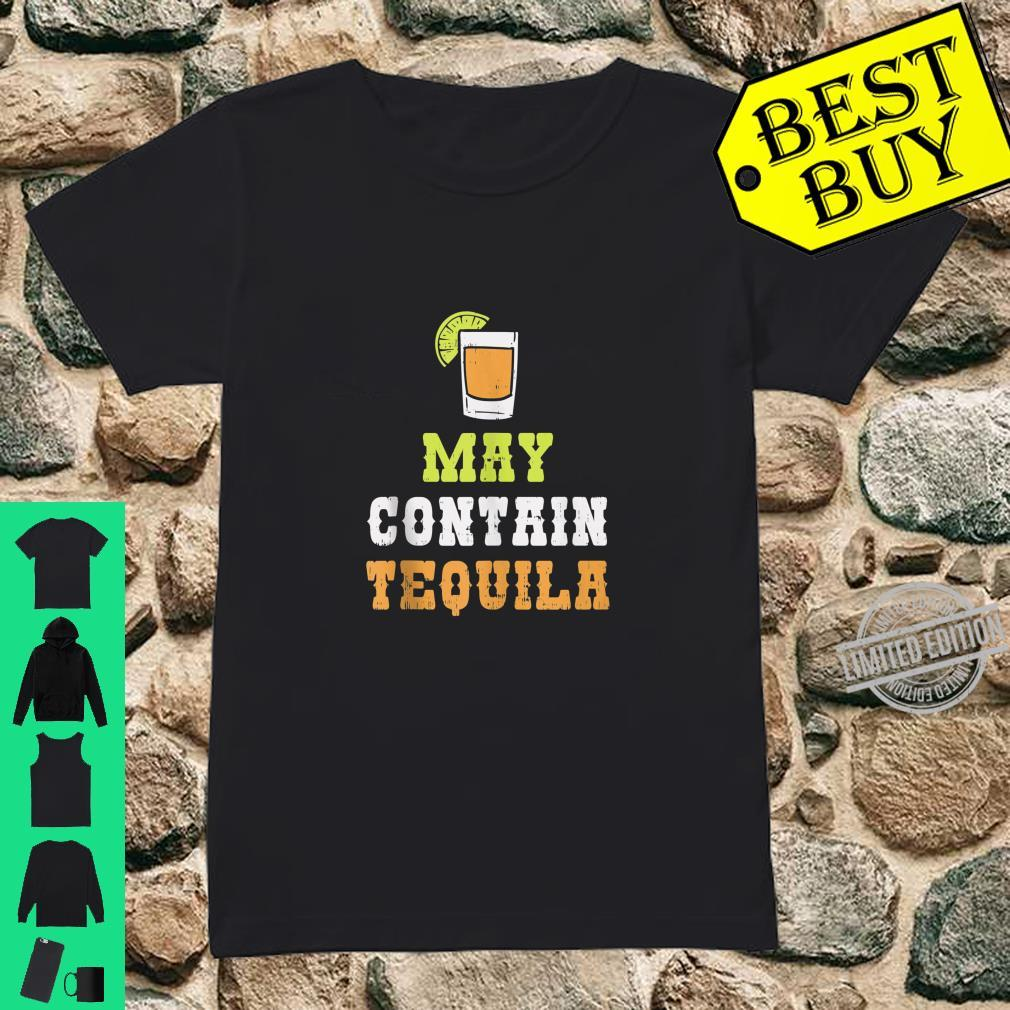 May Contain Tequila Cinco De Mayo Mexican Drinking Shirt ladies tee