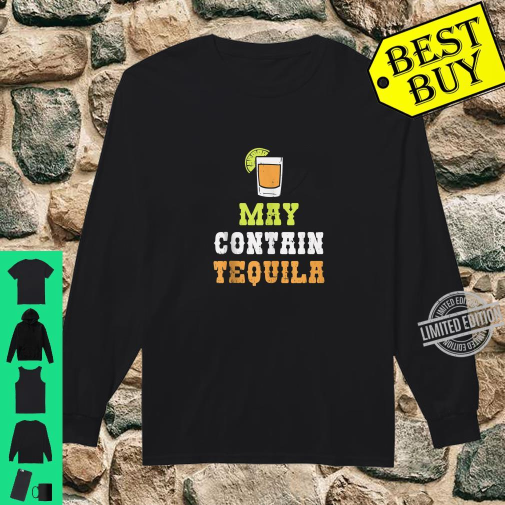 May Contain Tequila Cinco De Mayo Mexican Drinking Shirt long sleeved
