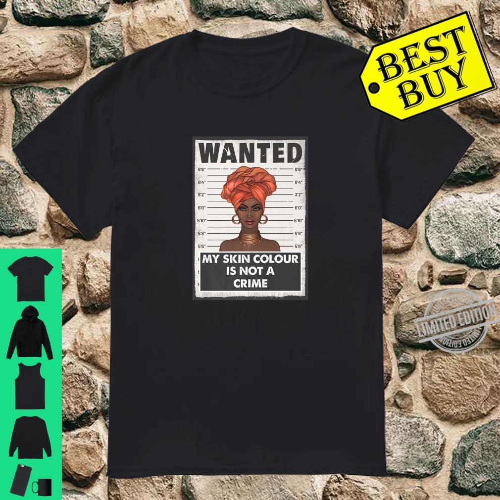 My Skin Color Is Not A Crime BML Black Lives Matter Shirt
