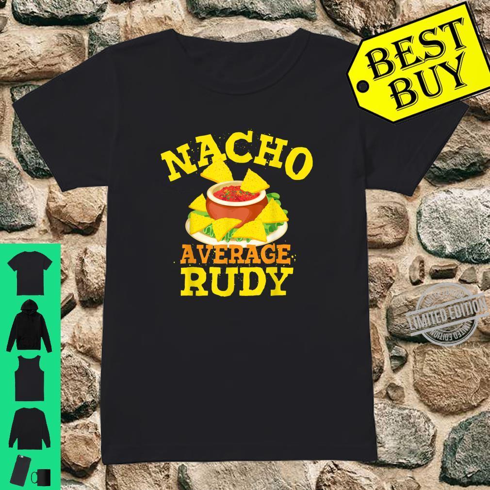 Nacho Average RUDY Birthday Personalized Name Shirt ladies tee