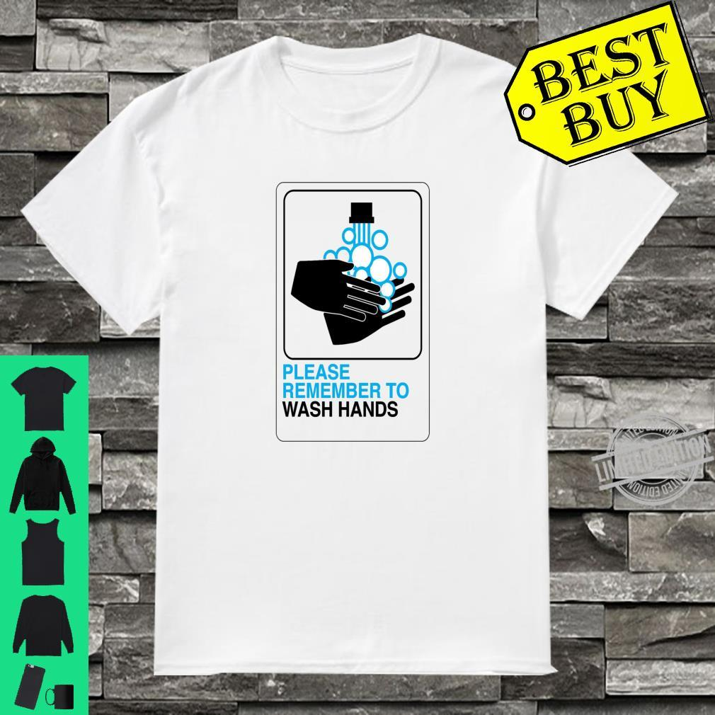Please Wash Your Hands Don't Spread Germs Use Soap Germ Free Shirt