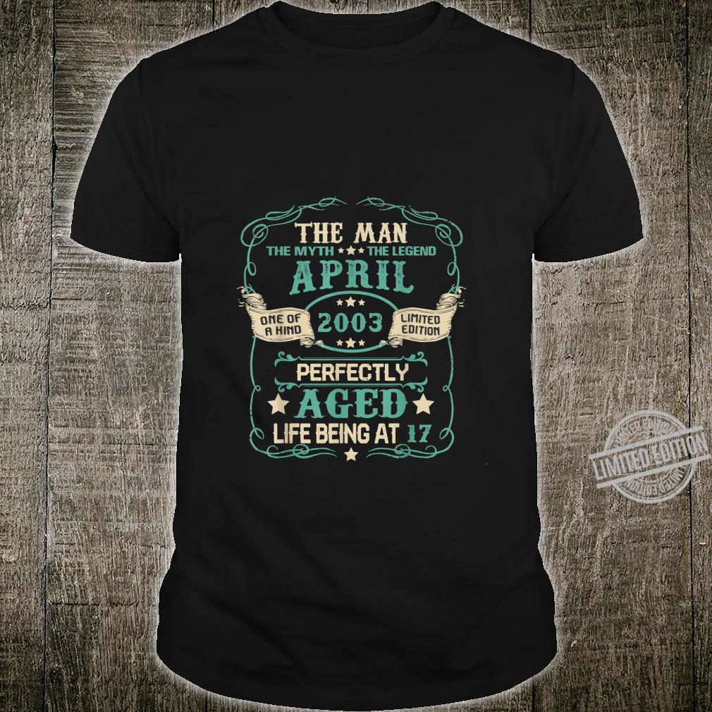 Vintage 17 Years Old April 2003 17th Birthday Ideas Shirt