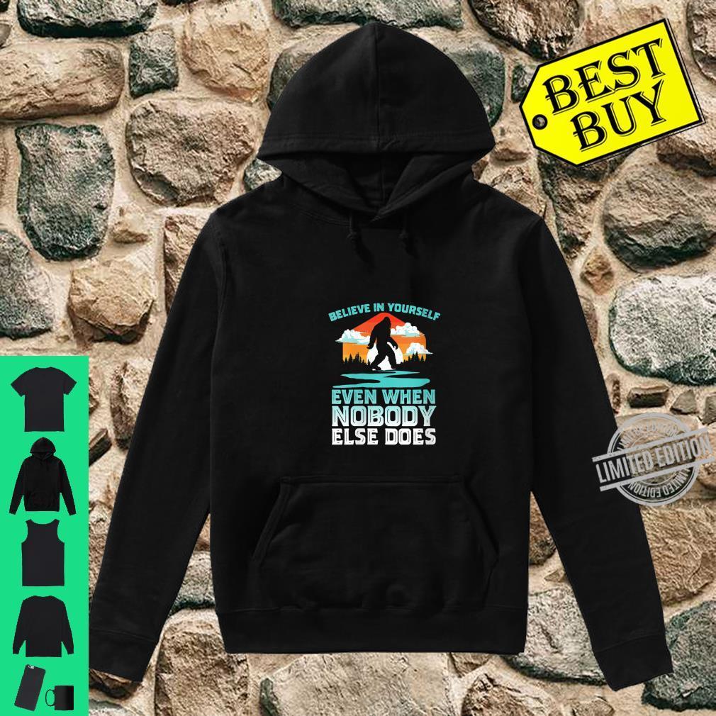 Womens Bigfoot Believe In Yourself Vintage 80s Vibe Retro Sasquatch Shirt hoodie