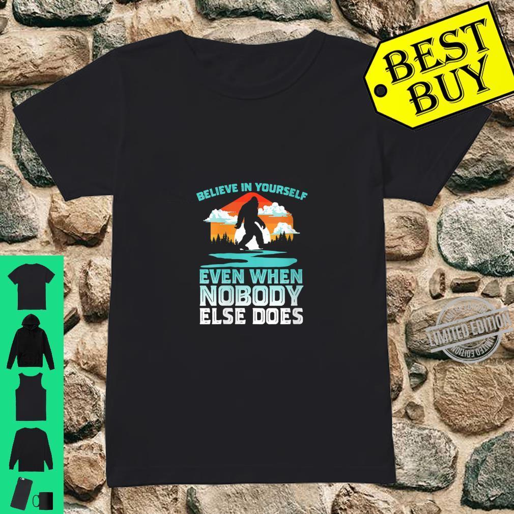 Womens Bigfoot Believe In Yourself Vintage 80s Vibe Retro Sasquatch Shirt ladies tee