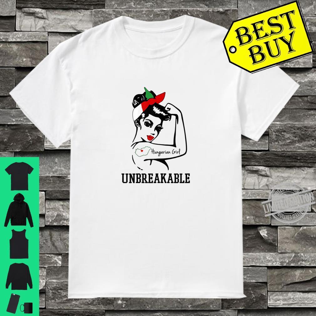 Womens Hungarian Girl Unbreakable Shirt Amazing Strong Shirt